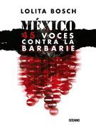 México: 45 voces contra labarbarie
