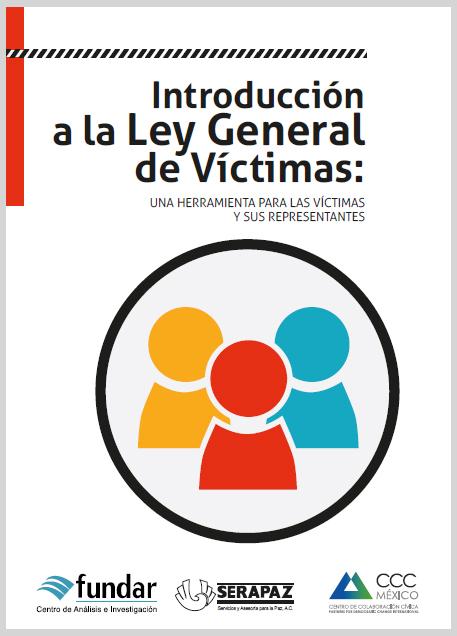 Introducción a la Ley General de Víctimas: una herramienta para las víctimas y susrepresentantes