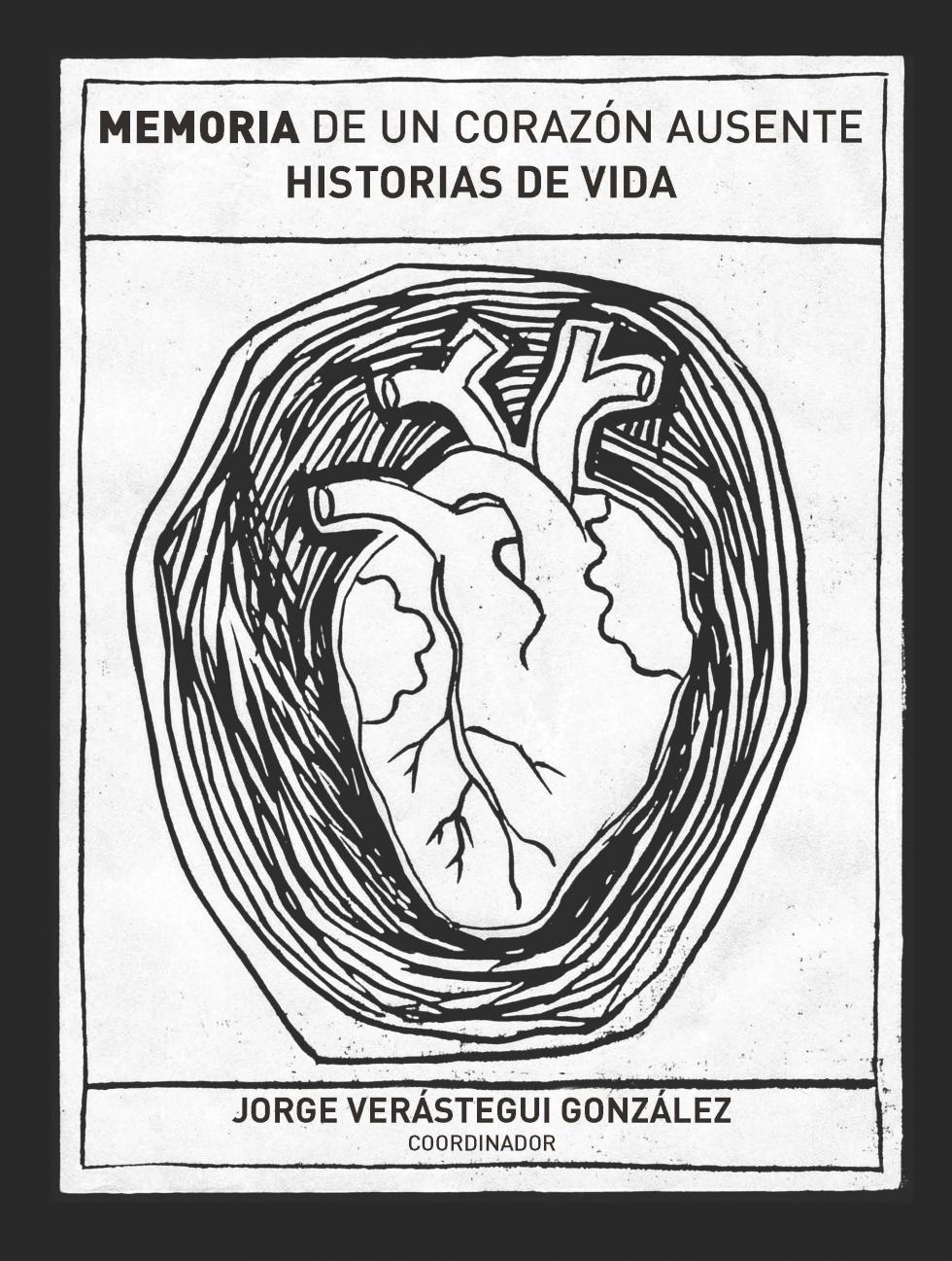 Memoria de un corazón ausente. Historias devida